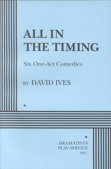 All in the Timing By Ives, David